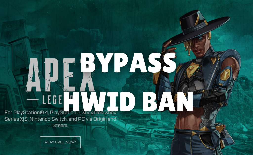 How to bypass Apex Legends HWID Ban