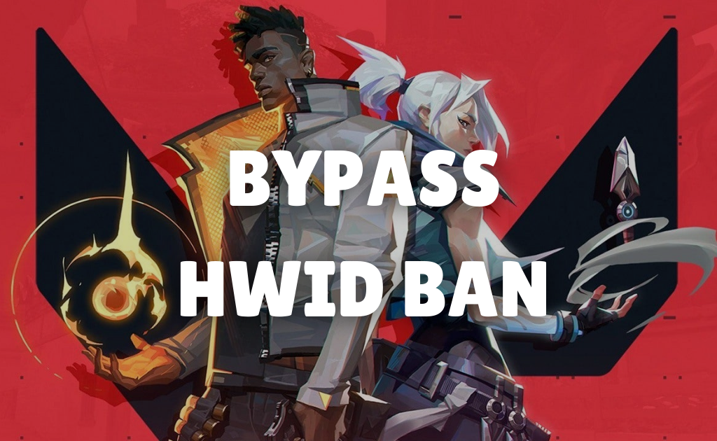 How to Bypass HWID Ban in Valorant