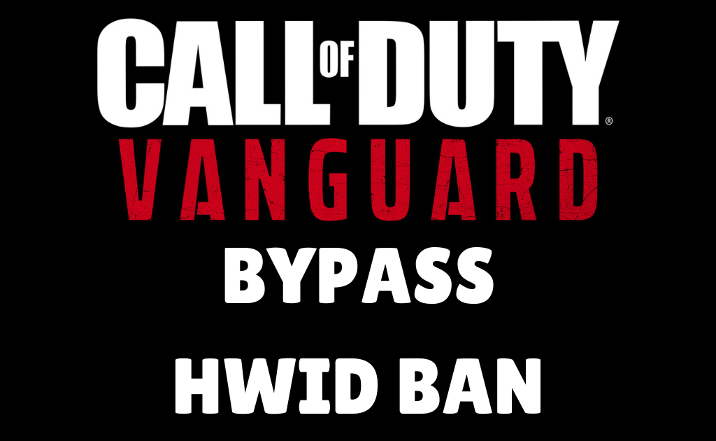 How to bypass Vanguard HWID Ban