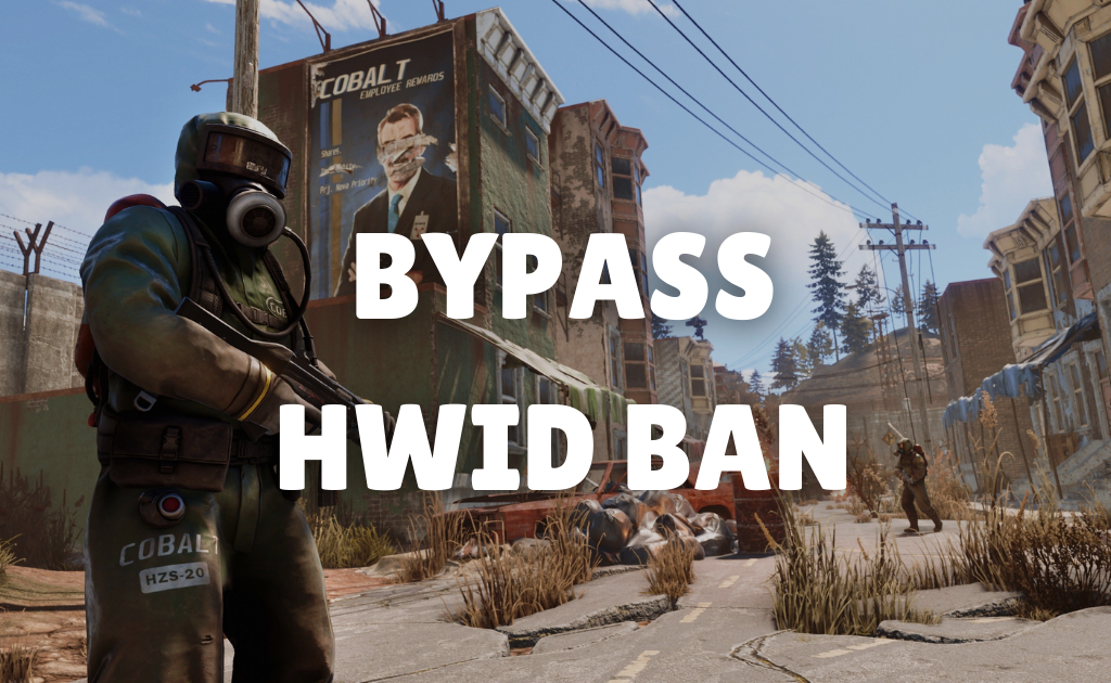How to Bypass RUST HWID Ban